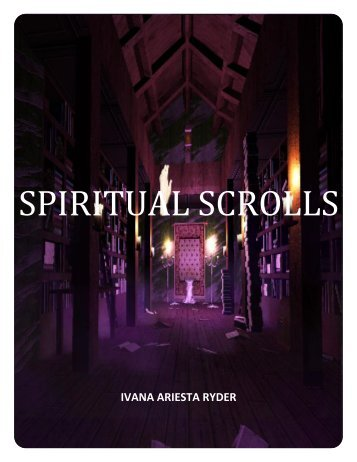 SPIRITUAL SCROLLS