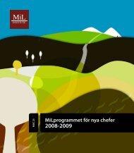 MiLprogrammet för nya chefer 2008-2009 - MiL Institute