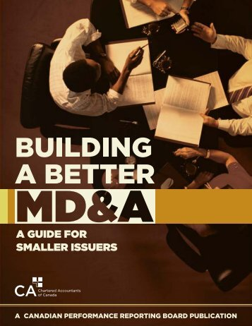 Building A Better MD&A - A Guide For Smaller Issuers - Canadian ...
