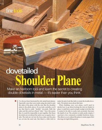 Dovetailed Shoulder Plane - Woodsmith Woodworking Seminars