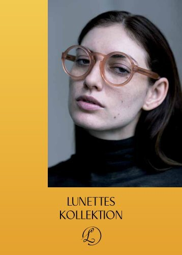 Lunettes Kollektion Lookbook 2013