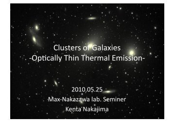 Clusters of Galaxies -ュ‐Opgcally Thin Thermal Emission-ュ‐