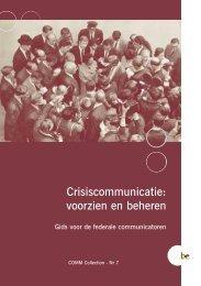 Crisiscommunicatie: voorzien en beheren - Fedweb