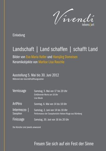 Landschaft | Land schaffen | schafft Land - Vivendi Lebens-Art
