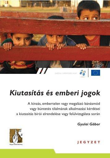 Kiutasítás és emberi jogok - Magyar Helsinki Bizottság