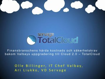 Olle Billinger, IT Chef Valbay, Ari Liukko, VD Servage - Conductive