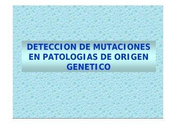 deteccion de mutaciones en patologias de origen genetico