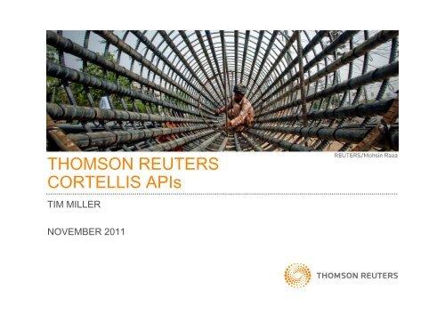 THOMSON REUTERS CORTELLIS APIs - Business Review Webinars
