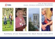 Summary of our Outcomes for Adult Social Care 2010