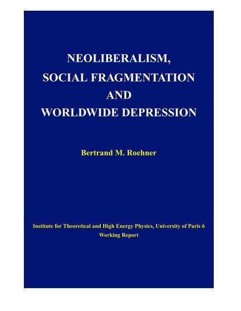neoliberalism, social fragmentation and worldwide depression - lpthe