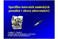 Specifika ústavních znaleckých posudků v oboru ... - AKUTNE.CZ