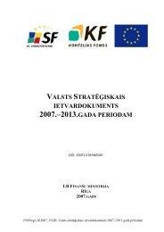 Valsts stratēģiskais ietvardokuments 2007.-2013.gada ... - ES fondi