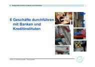 6 Geschäfte durchführen mit Banken und Kreditinstituten