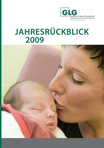 jahresrückblick 2009 - GLG Gesellschaft für Leben und Gesundheit ...