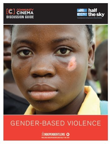 Discussion Guide: Gender-Based Violence - ITVS
