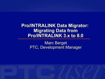 Pro/INTRALINK Data Migrator Migrating from 3.x ... - To DataJett.com