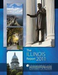 The Illinois Report 2011 - Institute of Government & Public Affairs ...