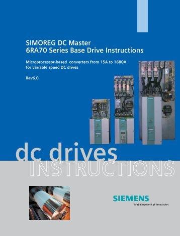 SIMOREG DC Master 6RA70 Series Base Drive Instructions - Siemens