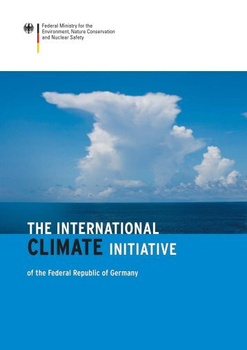 The international climate initiative of the Federal - KLIMA 2010 ...