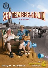 22 August - 13 September - The Queen's Theatre