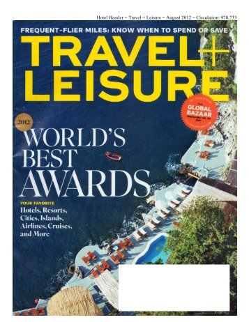 Hotel Hassler ~ Travel + Leisure ~ August 2012 ~ Circulation: 970,733