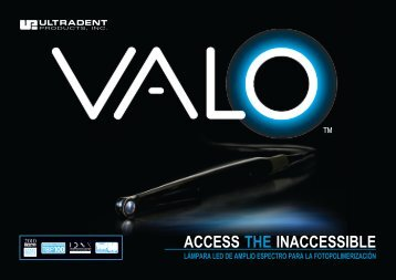 VALO® LED - Ultradent Products, Inc.