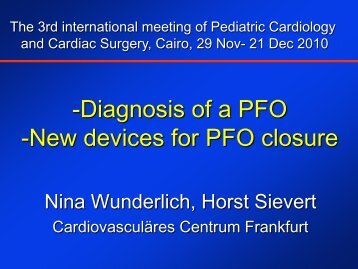 -Diagnosis of a PFO -New devices for PFO closure