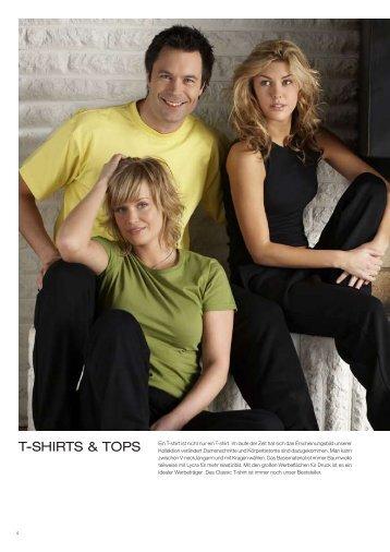T-SHIRTS & TOPS Ein T-shirt ist nicht nur ein T-shirt. Im laufe der ...
