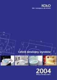 Cennik detaliczny wyrobów Koło 2004 - KOŁO Partner - Sanitec Koło