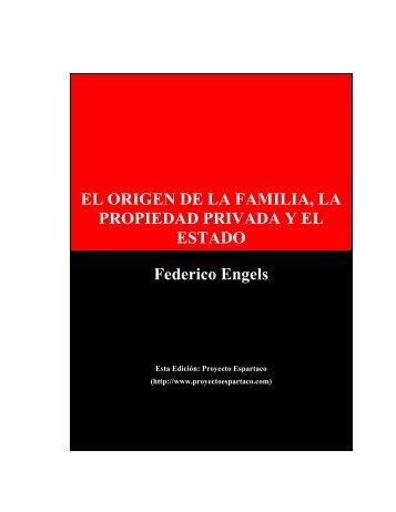 EL ORIGEN DE LA FAMILIA, LA PROPIEDAD PRIVADA Y EL ...