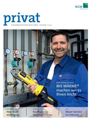 Kundenmagazin privat, Ausgabe 1/2010 (PDF 4 MB) - ngw