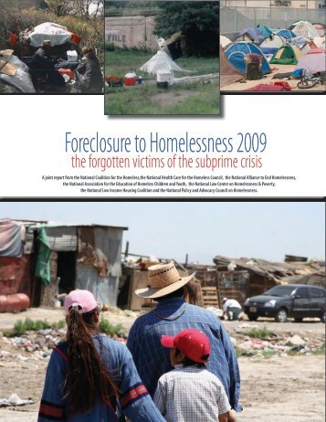 Foreclosure to Homelessness 2009 - National Coalition for the ...