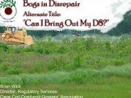 Renovating Bogs in Disrepair - Cape Cod Cranberry Growers ...