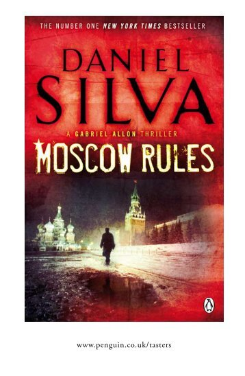Read the opening chapters of Moscow Rules by ... - Penguin Books