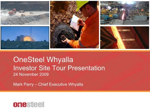 OneSteel Whyalla Investor Site Tour Presentation