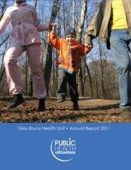 Grey Bruce Health Unit • Annual Report 2011