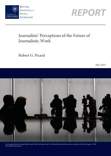 Journalists' Perceptions of the Future of Journalistic Work