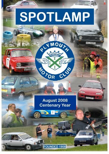 August 2008 Centenary Year - Plymouth Motor Club