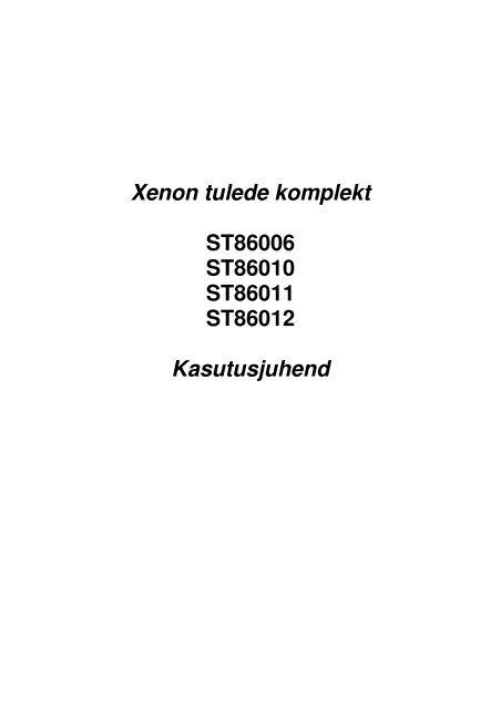 947dc2b8039 Xenon tulede komplekt ST86006 ST86010 ST86011 ST86012 .