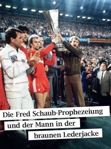 Die Fred Schaub-Prophezeiung und der Mann in ... - Eintracht-Archiv