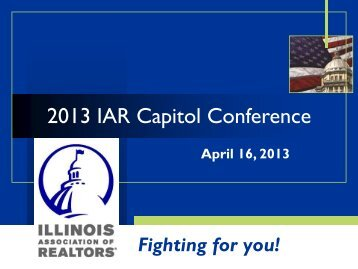 Briefing presentation (pdf) - Illinois Association of REALTORS