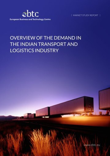 Overview Of the demand in the indian transpOrt and lOgistics industry