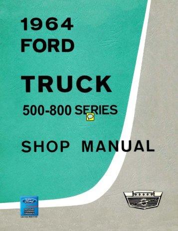 1964 Ford Truck Shop Manual (500-800 Series) - ForelPublishing.com