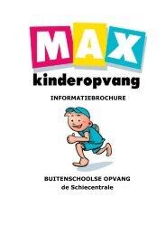 Buitenschoolse Opvang de Schiecentrale - Max Kinderopvang