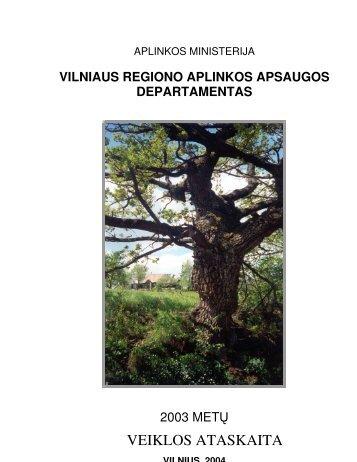 VRAAD 2003 metų veiklos ataskaita - Vilniaus regiono aplinkos ...