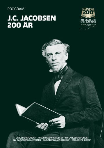 J.C. JACOBSEN 200 ÅR - Carlsberg Group