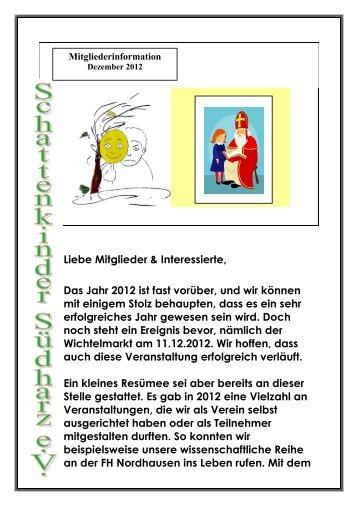 Liebe Mitglieder & Interessierte, Das Jahr 2012 ist fast vorüber, und ...