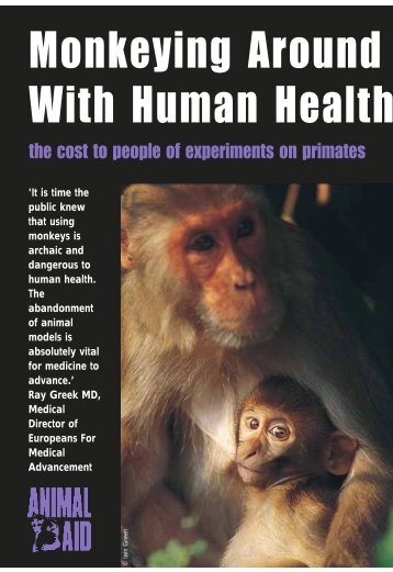 Monkeying Around with Human Health: the Cost to ... - Animal Aid