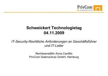 Schweickert Technologietag 04.11.2009 IT-Security-Rechtliche ...