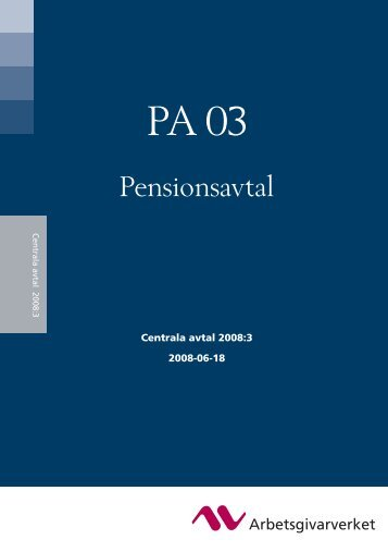 PA 03 Pensionsavtal - Arbetsgivarverket